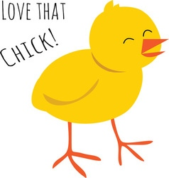 Love That Chick vector