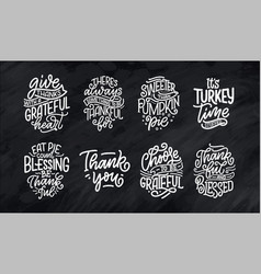 set with lettering quotes for thanksgiving day vector image