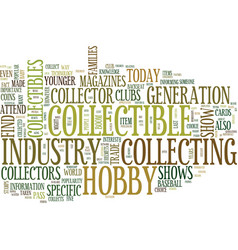 The importance of the collectible hobby industry vector