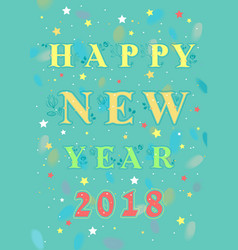 happy new year 2018 floral card vector image vector image