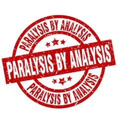 Paralysis by analysis round red grunge stamp vector