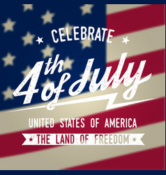 happy 4th of july design in retro style fourth vector image
