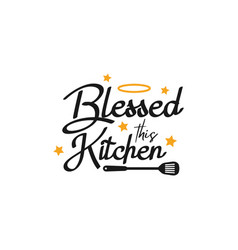 kitchen quote lettering typography vector image