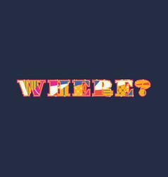 Where concept word art vector