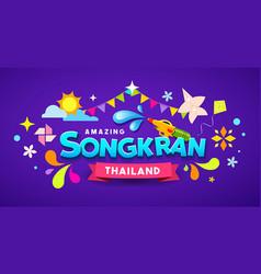 amazing happy songkran thailand festival vector image