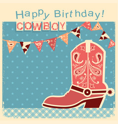 cowboy happy birthday card with cowboy shoe child vector image