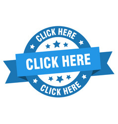 click here ribbon here round blue sign vector image