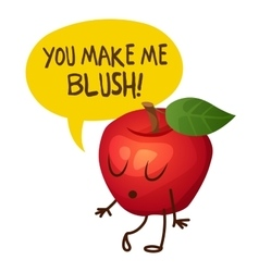 Red apple character says You make me blush vector