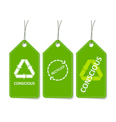 Set of price tags conscious consumption recycled vector