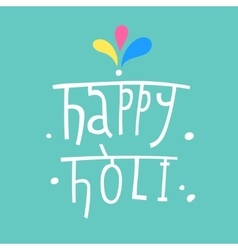 Beautiful Indian festival Happy Holi vector image