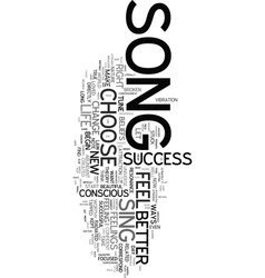 Your song is your success text word cloud concept vector