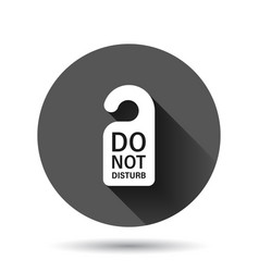 Do not disturb hotel sign icon in flat style inn vector