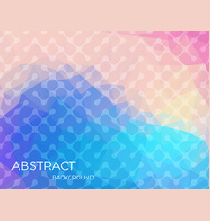 abstract dynamic vibrant bleb colorful background vector image