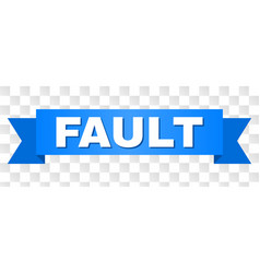 Blue tape with fault caption vector