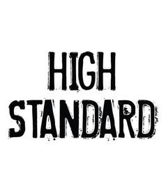 High standard stamp on white vector