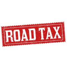 Road tax sign or stamp vector