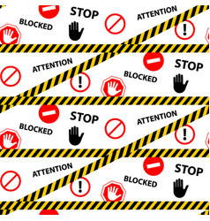 stop blocked attention danger seamless pattern vector image
