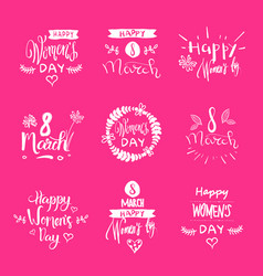 happy women day labels collection white lettering vector image