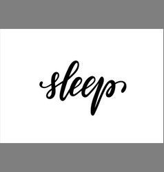 lettering poster sleep inspirational and vector image