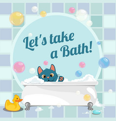 cute poster with a swim in the bath a kitten vector image