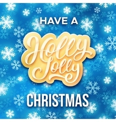 Holly jolly merry christmas greeting card vector