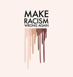 make racism wrong again sticker badge art anti vector image