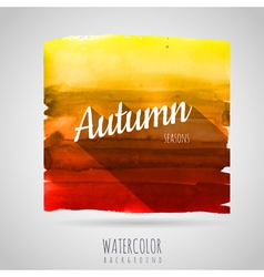 Watercolor abstract background Seasons Autumn vector image