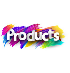Products label with colorful brush strokes vector