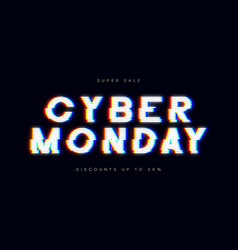 cyber monday sale glitch banner advertising vector image