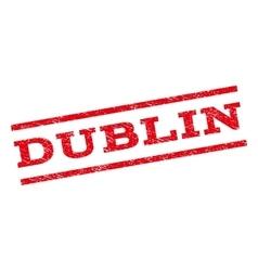 Dublin Watermark Stamp vector image
