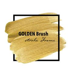 golden brush stroke frame gold texture paint vector image