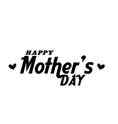 happy mothers day text white background im vector image