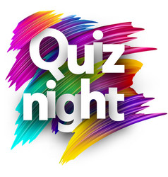 Quiz night sign with colorful brush strokes vector
