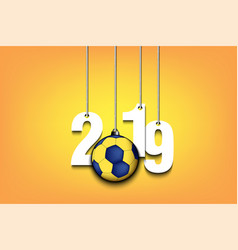 2019 new year and handball ball hanging on strings vector