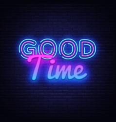 good time neon sign good time design vector image