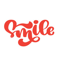 smile hand lettering text typography poster t vector image