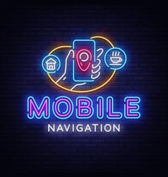 mobile navigation neon sign vector image