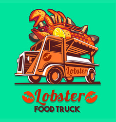 food truck lobster seafood salad fast delivery vector image vector image