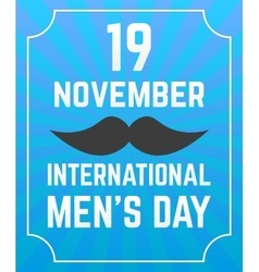 Mens Day poster vector image vector image