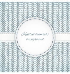 Seamless knitted background with stitched frame vector image