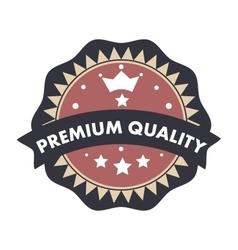 Premium quality text badge label seal retro vector image