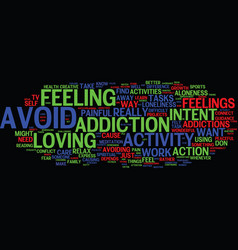 Are you addicted to your activities text vector