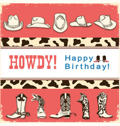 Cowboy happy birthday card with western hats and vector