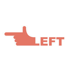 Hand pointer left direction of route finger vector