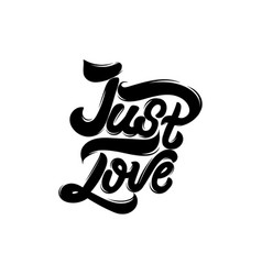 just love handwritten lettering template for card vector image