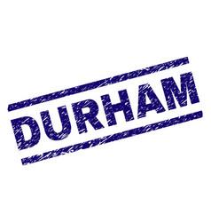 Scratched textured durham stamp seal vector