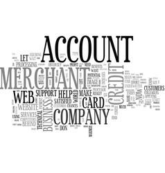 your web merchant account text word cloud concept vector image