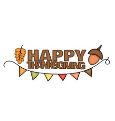 Happy Thanksgiving Day banner sign with an acorn vector image vector image