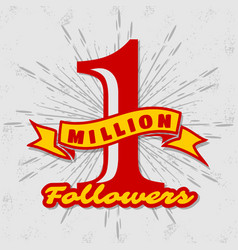 1 million followers achivement symbol vector image