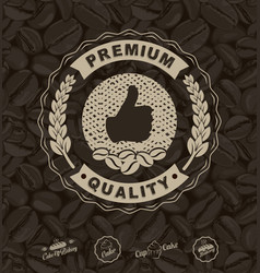 coffee labels and coffee beans background vector image